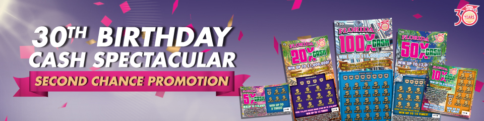 Rules - 30TH BIRTHDAY CASH SPECTACULAR - Florida Lottery Second
